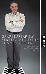 kasparow-strategie-und-die-kunst-zu-leben-piper-2007.jpg