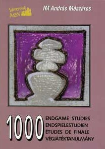 Andras Meszaros - 1000 Endspiel-Studien