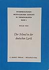 Edgar Neis: Der Mond in der deutschen Lyrik Band 1 der Reihe: Interpretationen motivgleicher Gedichte