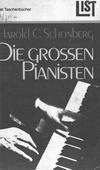 Harald Schonberg - Die grossen Pianisten