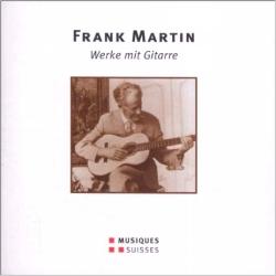 Frank Martin - Werke mit Gitarre - Cover