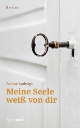 Sabine-Ludwigs-Meine-Seele-weiss-von-dir-Glarean-Magazin