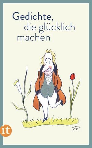 Gedichte die glücklich machen - Insel Verlag - Cover
