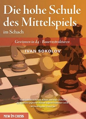 Schach-Sokolov-Hohe Schule des Mittelspiels - Cover - New in Chess
