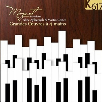 Mozart - Grandes Oeuvres a 4 mains - K617