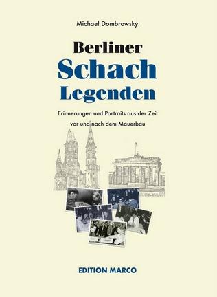 Schach-Rezension - Berliner Schachlegenden - Edition Marco - Cover