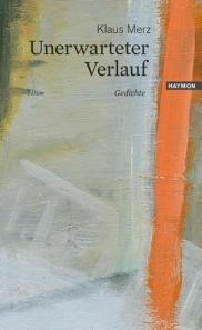 Klaus Merz - Gedichte - Haymon - Cover
