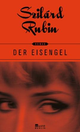 Literatur-Roman-Eisengel-Rubin-Rowohlt-Cover