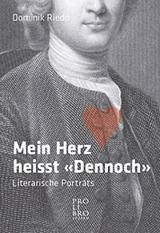 Dominik Riedo - Mein Herz heisst Dennoch - Pro Libro Verlag - Glarean Magazin