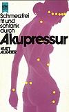 Kurt Allgeier - Schmerzfrei fit und schlank durch Akupressur
