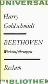 Harry Goldschmidt - Beethoven - Werkeinführungen