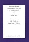 Robert Hippe: Der Tod im deutschen Gedicht Band 5 der Reihe: Interpretationen motivgleicher Gedichte