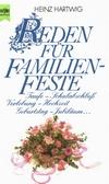 Heinz Hartwig: Reden für Familienfeste
