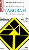 Joost Elffers: Tangram - Das alte chinesische Formenspiel